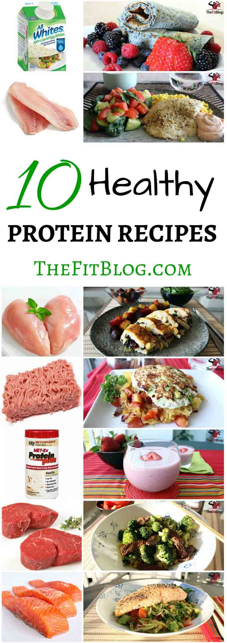 TheFitBlog's list of healthy proteins and high-protein recipes. Whether you are in the mood for chicken, steak or tofu, here is something for you.