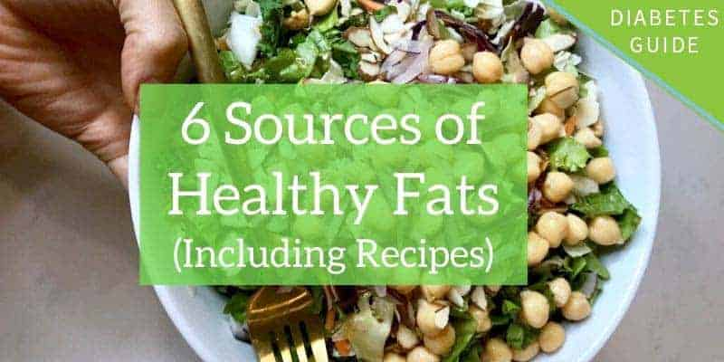 6 Sources of Healthy Fats (Including Recipes)