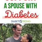 How To Support A Spouse Who has Diabetes