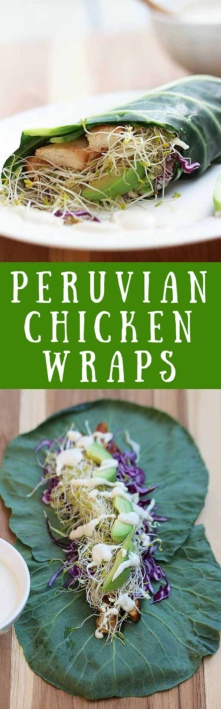 Peruvian Chicken Wraps – These wraps with marinated chicken and cashew lime sauce are delicious and can be made in less than 25 min. Easy and healthy!