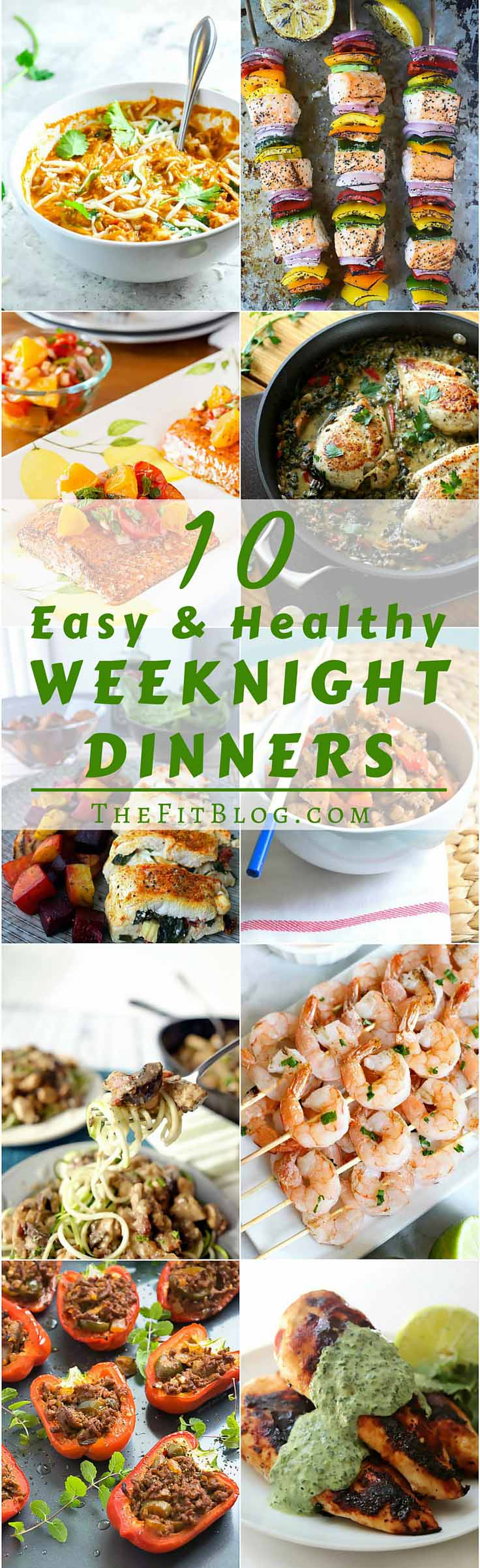 10 Healthy And Easy Weeknight Dinners – 10 recipes that are high in protein, moderate in carbs and fat, delicious, and ready in less than 30 min.