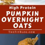 These High Protein Pumpkin Overnight Oats are a serving of yummy pumpkin and cinnamon goodness with enough protein to qualify as a healthy fitness breakfast or snack.