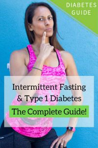 Intermittent Fasting with Type 1 Diabetes - The Complete Guide