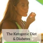 The ketogenic diet and diabetes