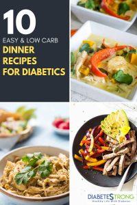10 Healthy Diabetic Dinner Recipes