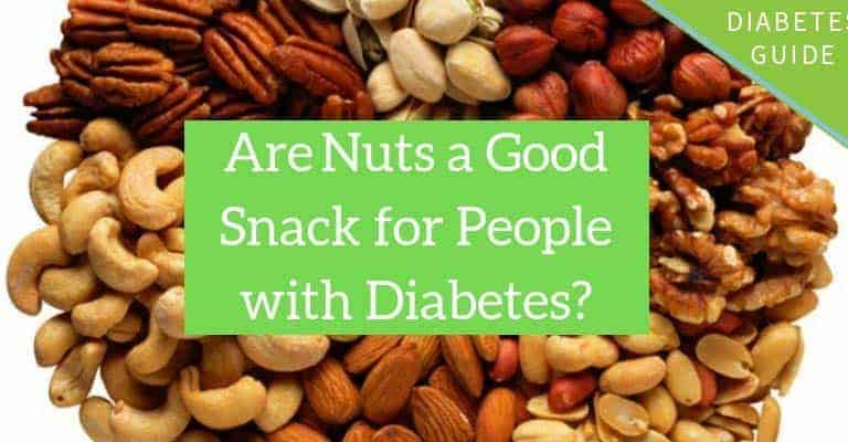 Nuts and Diabetes: Are nuts a good snack for people with diabetes?