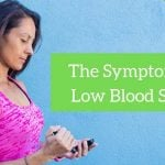 Symptoms of Low Blood Sugar (Hypoglycemia)