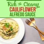 Vegan cauliflower Alfredo sauce