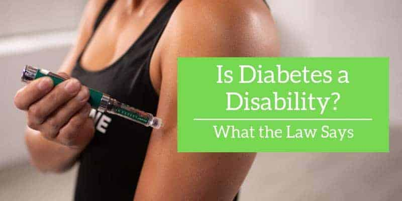 Is diabetes a disability: What the law says