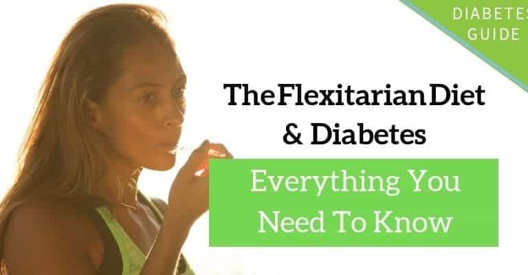 Flexitarian Diet for Diabetes Management