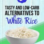 Low-carb rice alternatives