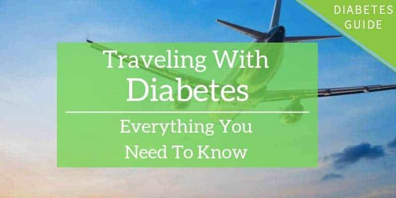 Traveling with Diabetes: Everything You Need to Know
