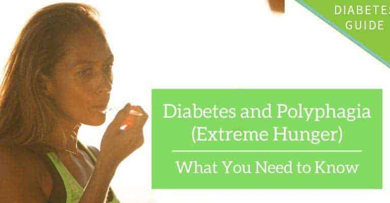 Diabetes and Polyphagia (Extreme Hunger)