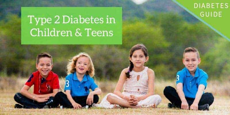 Type 2 Diabetes in Children & Teens