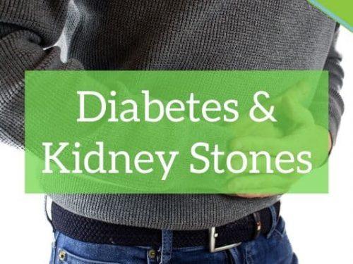 Diabetes & Kidney Stones